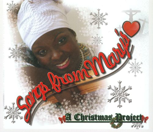 Songs From Mary's: A Christmas Project