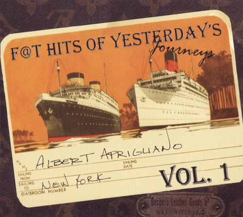 F@t Hits of Yesterday's Journeys, Vol. 1