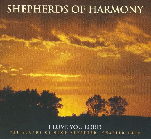 I Love You Word: the Sounds of Good Shepherd, Chapter Four