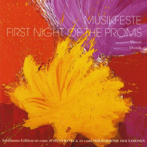 Musikfeste: First Night of the Proms: Mozart & Dvorák