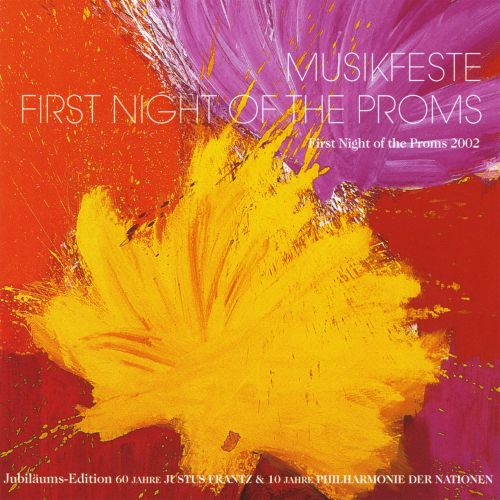 Musikfeste: First Night of the Proms, 2002