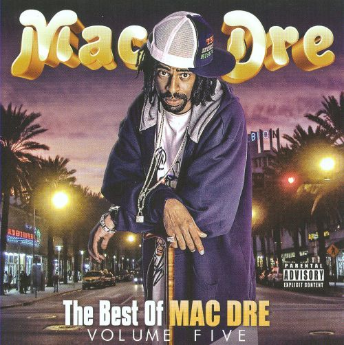 Best Of Mac Dre, Vol.