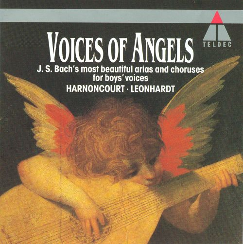 Voices of Angels: Bach's Most Beautiful Arias and Choruses for Boys' Voices