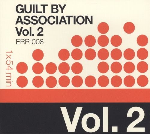 Guilt By Association, Vol. 2