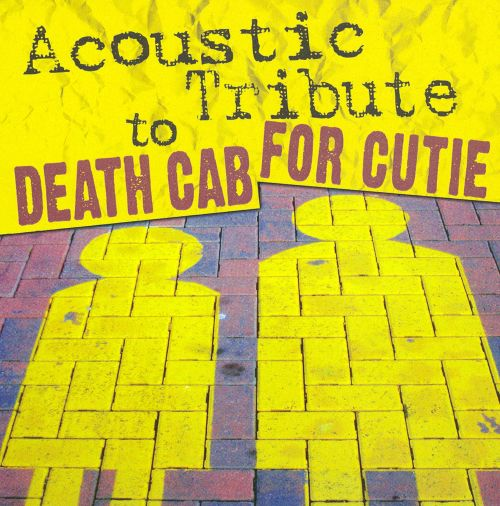 Acoustic Tribute To Death Cab For Cutie