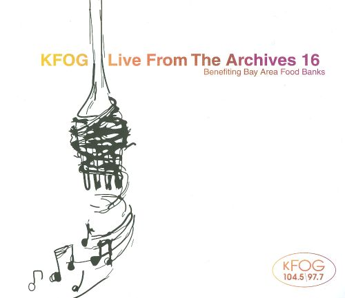 KFOG Live from the Archives, Vol. 16