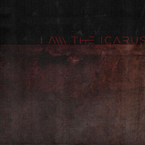 I Am the Icarus