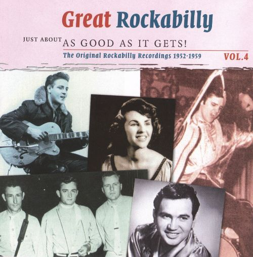 Great Rockabilly: Just About as Good as It Gets!, Vol.4