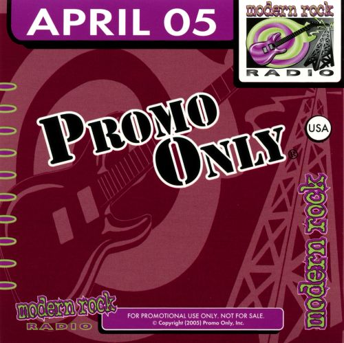 Promo Only: Modern Rock Radio (April 2005)