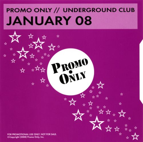 Promo Only: Underground Club (January 2008)