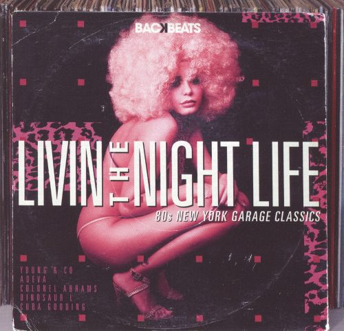 Livin' the Night Life: '80s New York Garage Classics