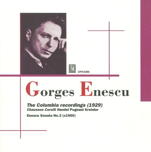Georges Enescu: The Columbia Recordings