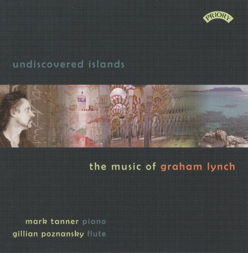 Undiscovered Islands: The Music of Graham Lynch