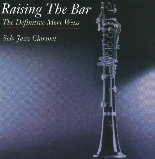 Raising the Bar, The Definitive Jazz Collection: Solo Jazz Clarinet