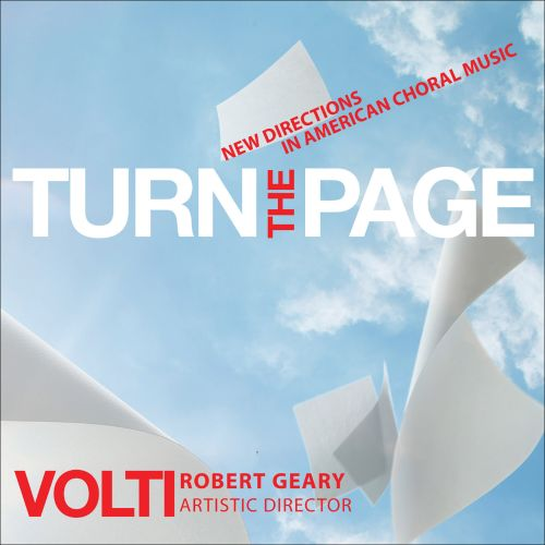Turn the Page: New Directions in American Choral Music
