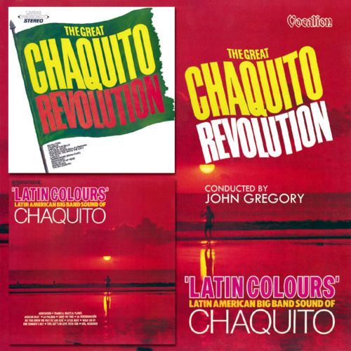 The Great Chaquito Revolution/Latin Colours