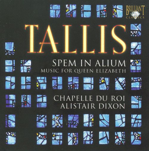 Tallis: Spem in Alium - Music for Queen Elizabeth