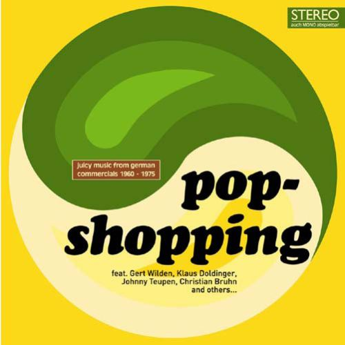 Pop-Shopping, Vol. 1: Juicy Music from German Commercials 1960-1975