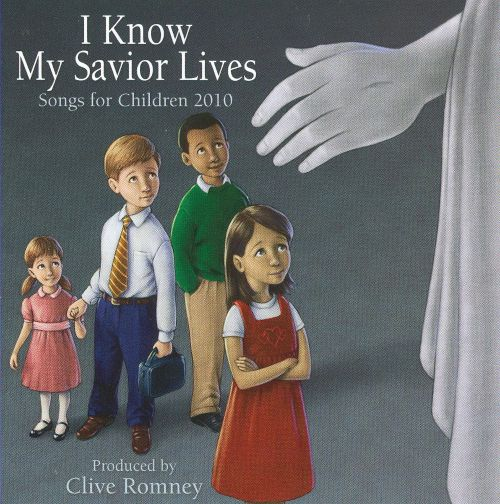 I Know My Savior Lives: Songs For Children 2010