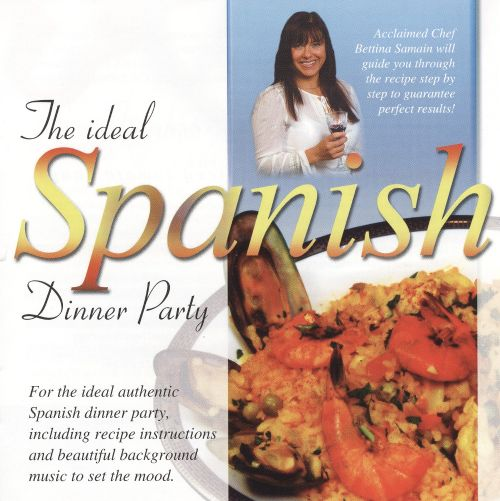 The Ideal Spanish Dinner Party