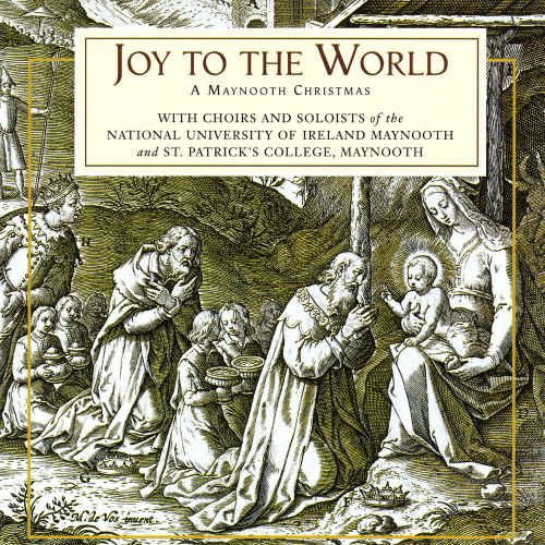 Joy to the World: A Maynooth Christmas