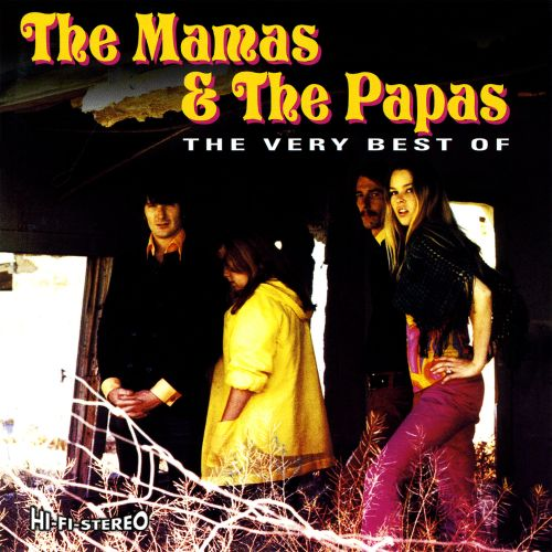 The  Very Best of the Mamas & the Papas [Universal France]