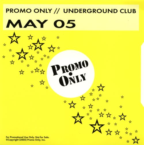Promo Only: Underground Club (May 2005)