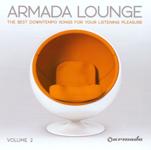 Armada Lounge, Vol. 2: The Best Downtempo Songs