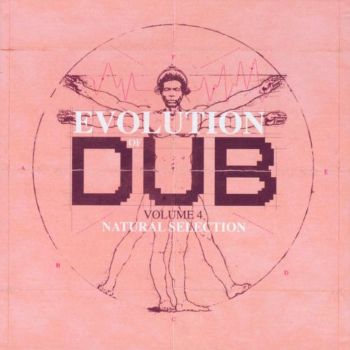 The Evolution of Dub, Vol. 4: Natural Selection