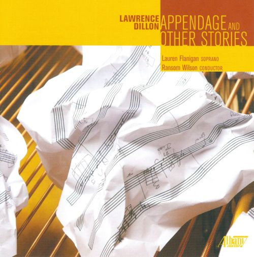 Lawrence Dillon: Appendage & Other Stories