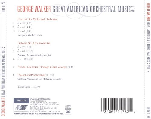 George Walker: Great American Orchestral Music, Vol. 2