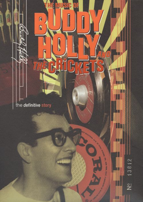 The Music of Buddy Holly & the Crickets: The Definitive Story