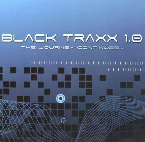 Black Traxx, Vol. 1.0: The Journey Continues...
