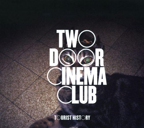 Tourist History. Tourist History · Two Door Cinema Club & Two Door Cinema Club | Biography Albums Streaming Links | AllMusic
