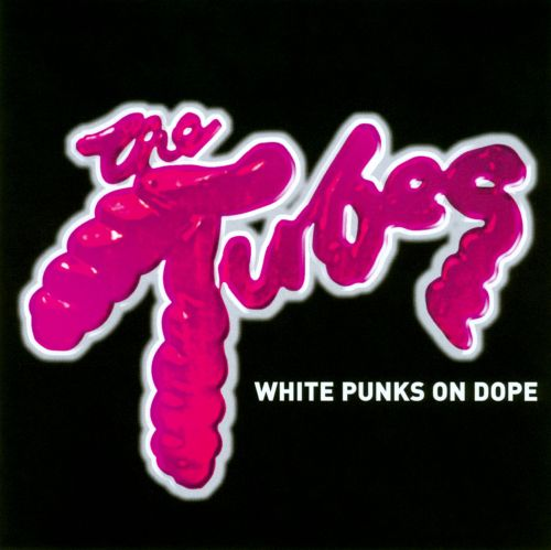 White Punks on Dope