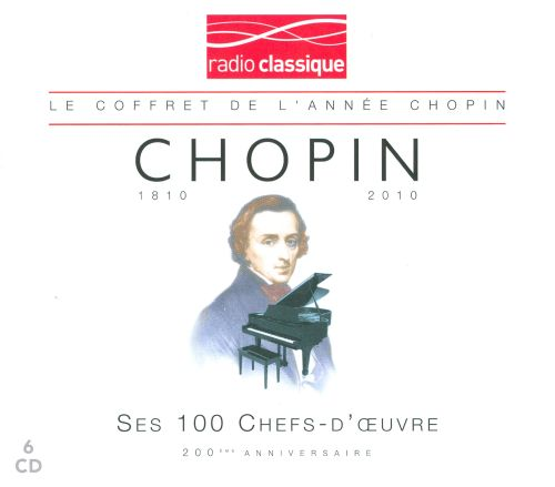Chopin: Ses 100 Chef-d'Oeuvre