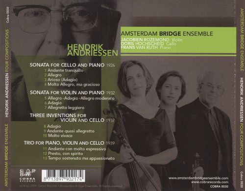 Hendrik Andriessen: Cello Sonata; Violin Sonata; Inventions for Violin and Cello; Piano Trio