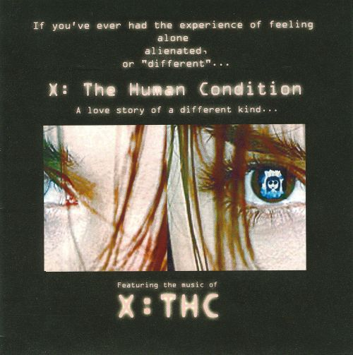 X: The Human Condition