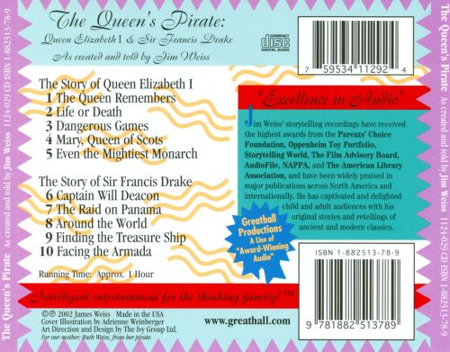 The Queen's Pirate: the Adventures of Queen Elizabeth I and Sir Francis Drake, Explorer Extraordinaire