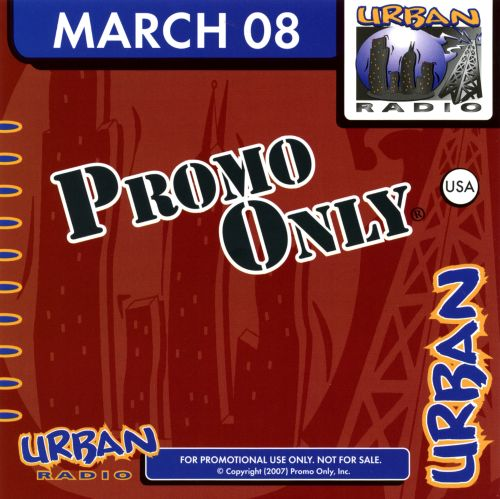 Promo Only: Urban Radio (March 2008)