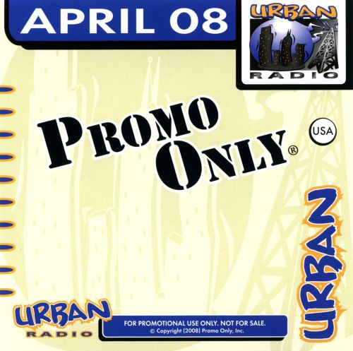 Promo Only: Urban Radio (April 2008)