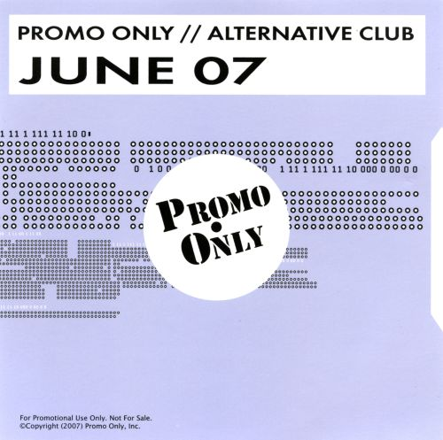 Promo Only: Alternative Club (June 2007)