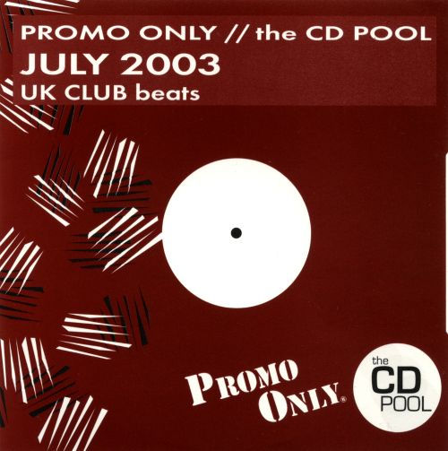 Promo Only: UK Club Beats (July 2003)