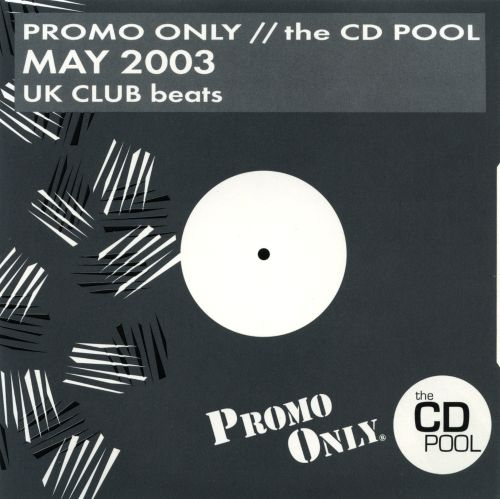 Promo Only: UK Club Beats (May 2003)