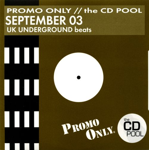 Promo Only: UK Underground Beats (September 2003)