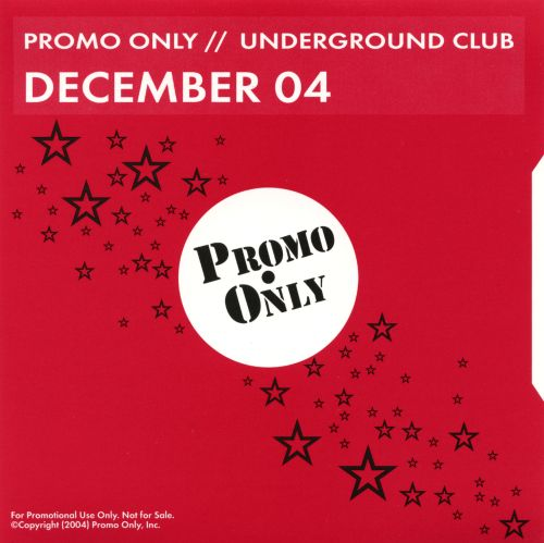 Promo Only: Underground Club (December 2004)