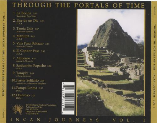Through the Portals of Time: Incan Journeys, Vol. 1