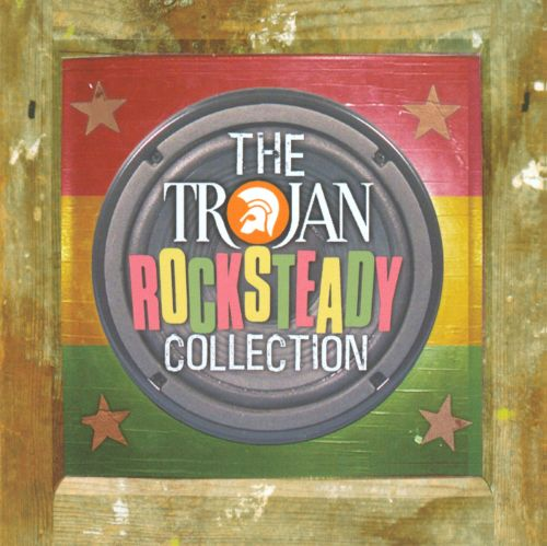 The Trojan Rocksteady Collection