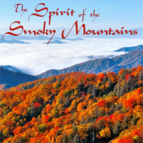 The Spirit of the Smoky Mountains