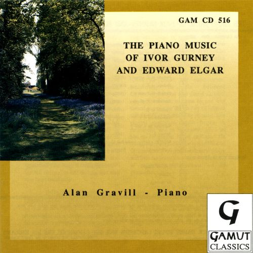 The Piano Music of Ivor Gurney and Edward Elgar